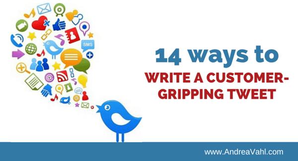 Write a Customer-Gripping Tweet
