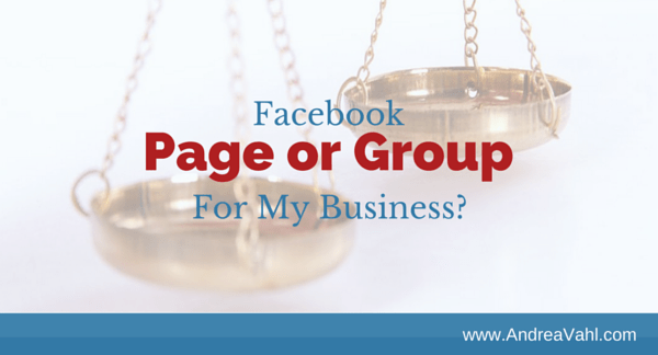 Facebook Page or a Facebook Group