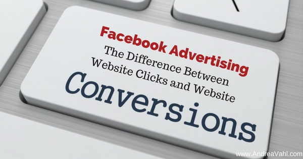 Facebook Advertising The Difference Between Website Clicks and Website Conversions