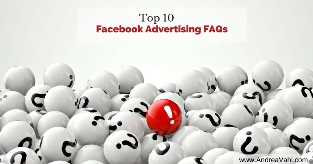 Top 10 Facebook Advertising FAQs