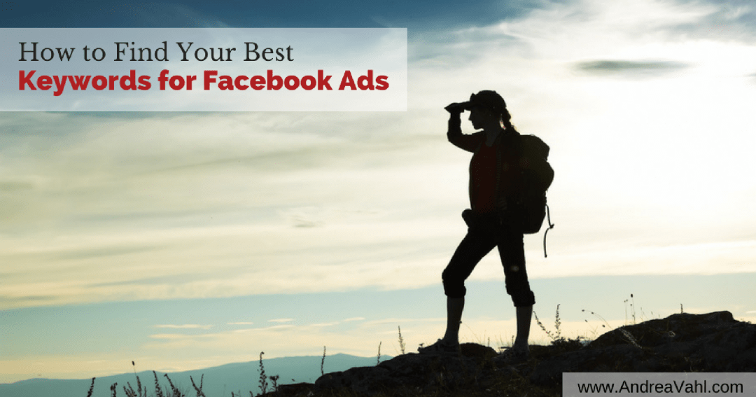 How to Find Your Best Keywords for Facebook Ads