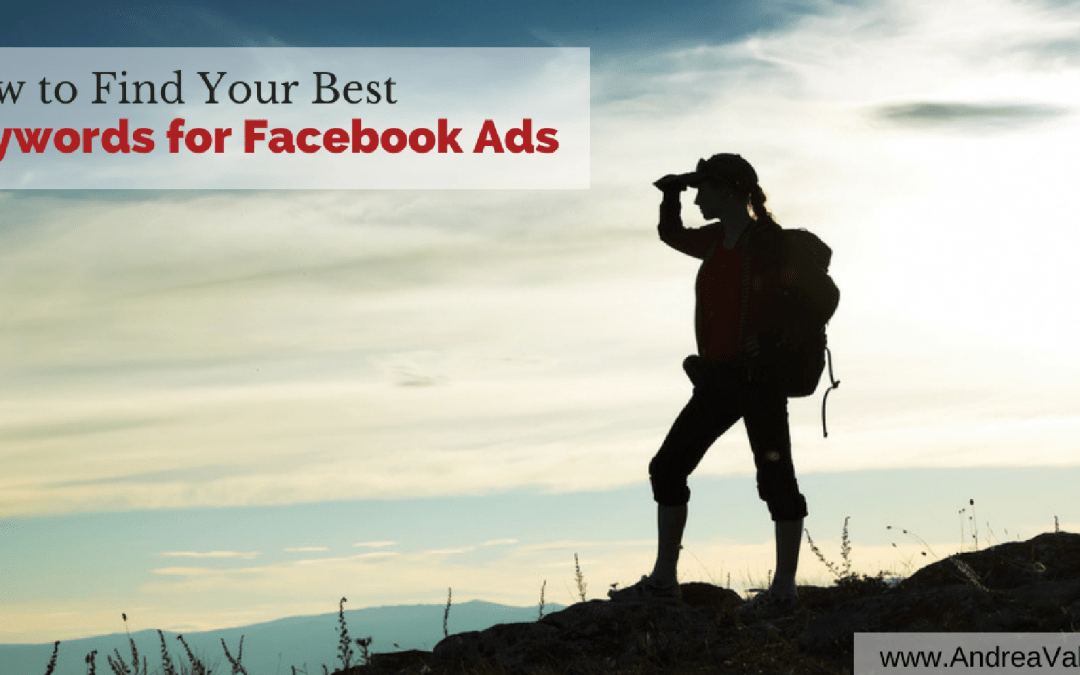 How to Find Your Best Keywords for Facebook Ads