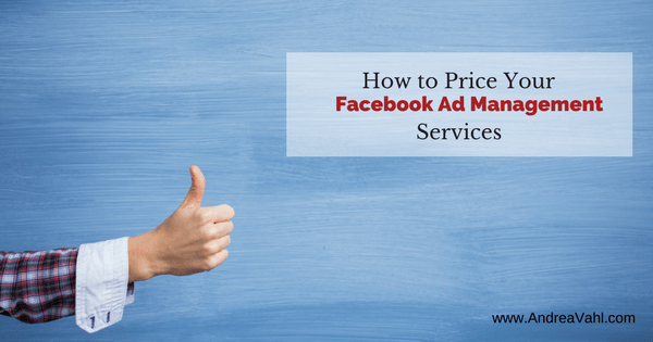 How to Price Your Facebook Ad Management Services
