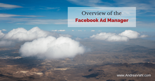 Overview of the Facebook Ads Manager