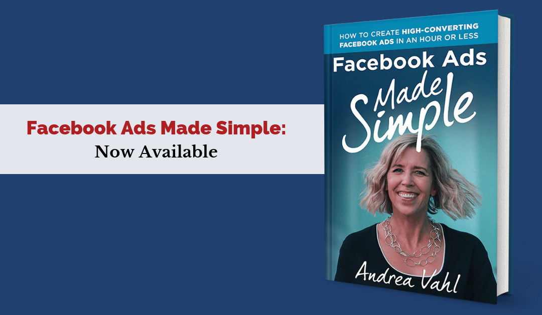 Facebook Ads Made Simple – Now Available