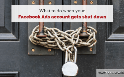 What to do when your Facebook Ads account gets shut down
