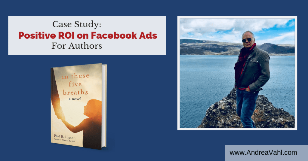 Case Study Positive ROI on Facebook ads for Authors