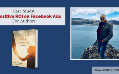 Case Study:  Positive ROI on Facebook Ads for Authors