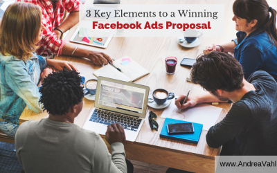 3 Key Elements to a Winning Facebook Ads Proposal