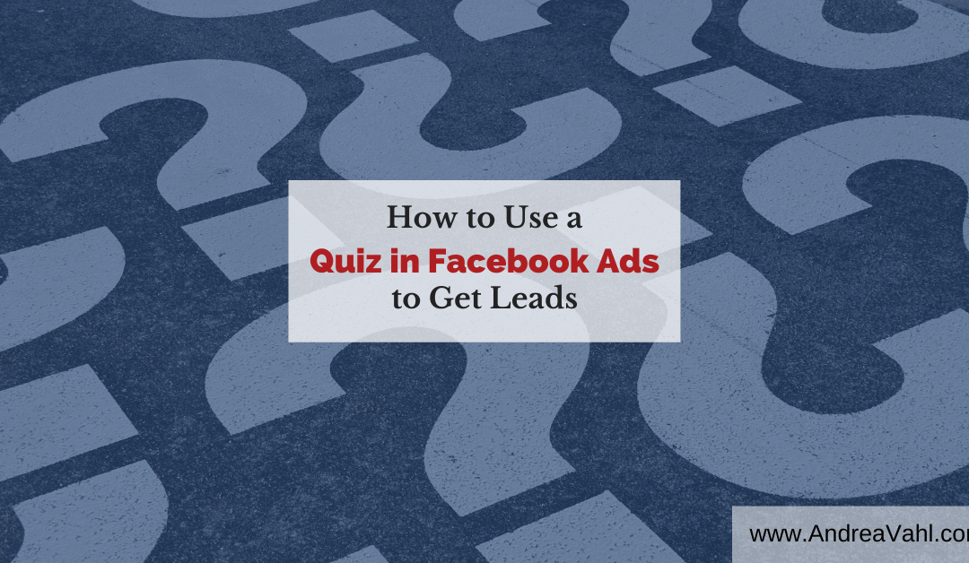 How to Use a Quiz in Facebook Ads to Get Leads