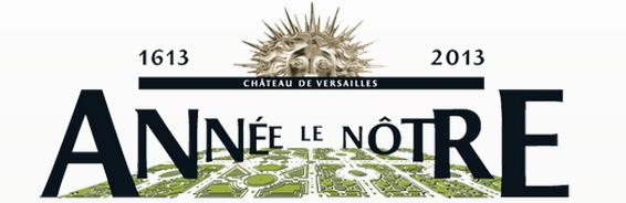 Annee le Notre, Chateau de Versailles
