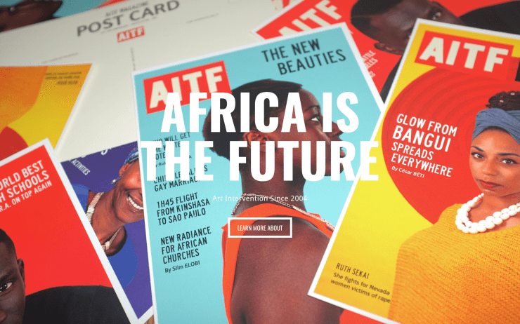 Africa Is The Future: Art Intervention Since 2004