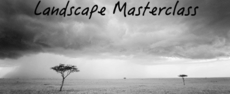 Landscape masterclass