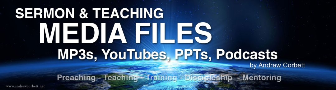Free Media files for pastors and preachers, by Dr. Andrew Corbett