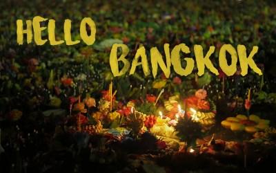 Hello Bangkok – Loi Krathong Festival