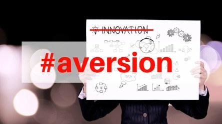 Innovation Aversion