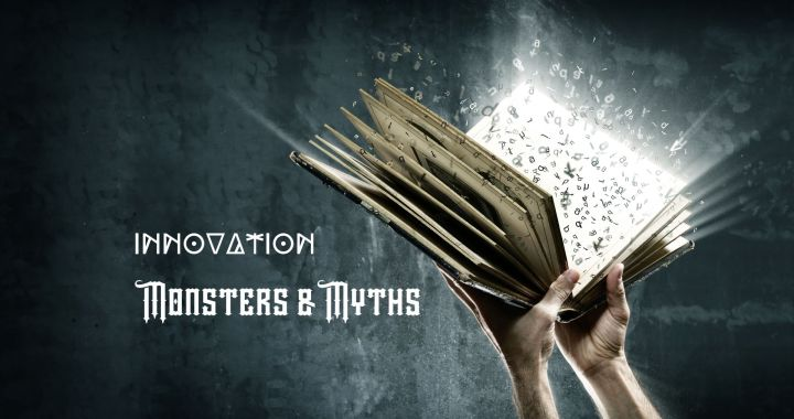 Innovation Monsters and Myths show