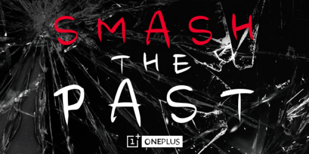 OnePlus One - Smash The Past