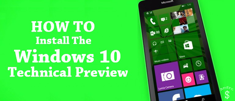 How To Install Windows 10 for Phones – Andro Dollar