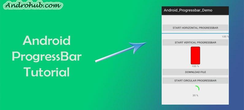 Android ProgressBar - Androhub
