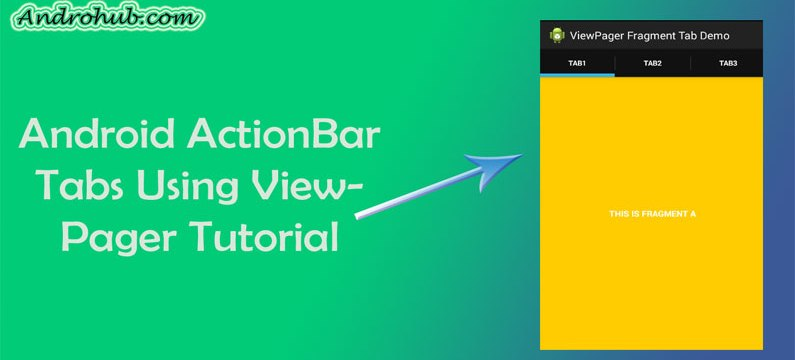 Android Swipeable Tab Using ViewPager - Androhub