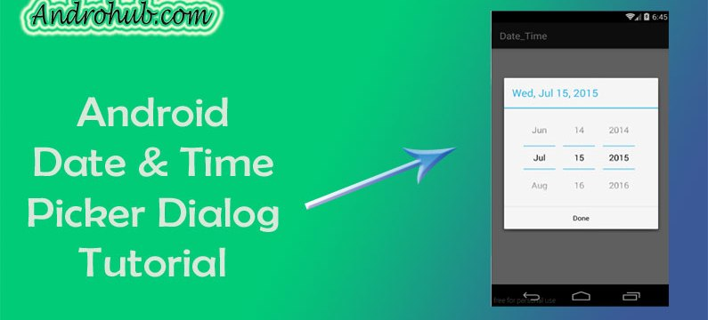Android Date and Time Picker Dialog - Androhub