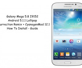 Install Android Lollipop 5.1.1 On A Galaxy Mega 6