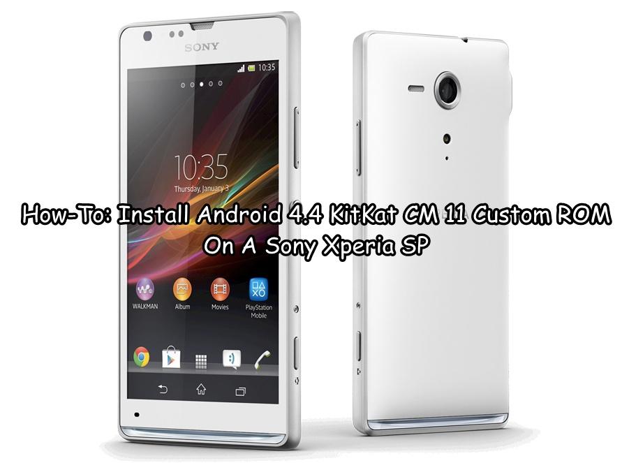 install android 4 4 kitkat cm 11 custom rom on a sony xperia sp rh android1pro com Sony Xperia V3 Sony Xperia SL