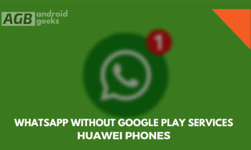 WhatsApp without Google Play Services on Huawei Phones