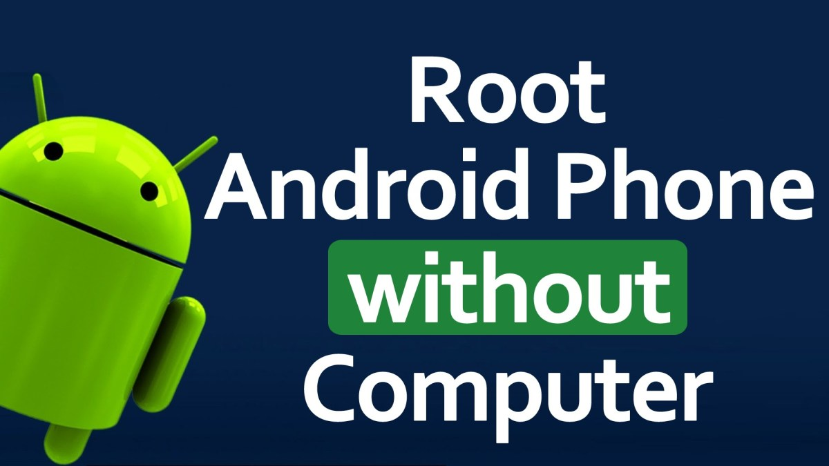 Best Android Root apps to get root you phone with or without PC (EASY HOW-TO GUIDE)