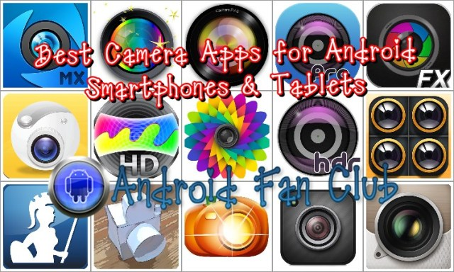Best Camera Apps for Android Smartphones & Tablets
