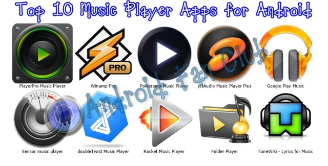 Best Music Player Apps for Android smartphones & tablets