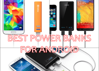 Best Top 5 Power Banks Portable Chargers for Android Smart Phones & Tablets