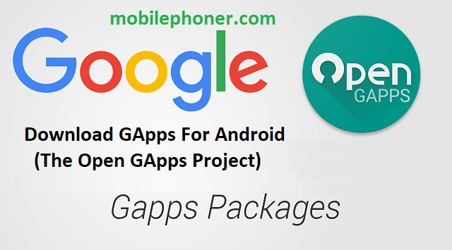 Download GApps For Android (The Open GApps Project) 1