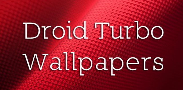 droid_turbo_wallpaper_feature