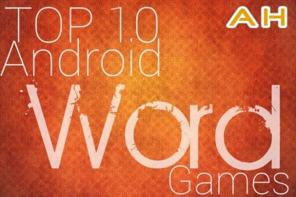 Featured  Top 10 Best Android Word Games   10 09 13   Android News Featured  Top 10 Best Android Word Games     10 09 13