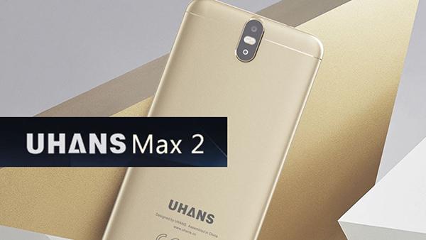 UHANS Max 2