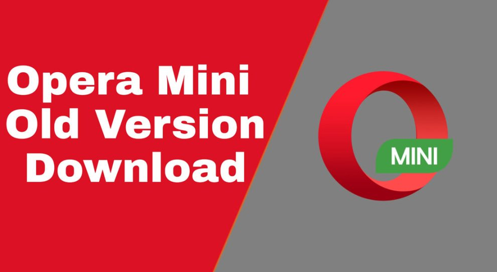 Opera Mini Old Version Download for Android (All Versions