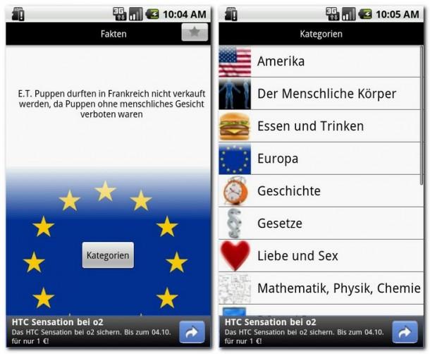 Hätten Sie's gewusst? Überraschen Sie Ihre Freunde mit dem etwas anderem Wissen (Bild links). Am einfachsten erforschen Sie die vielen Kategorien mit dem Zufallsgenerator  beim Startbildschirm (Bild rechts).