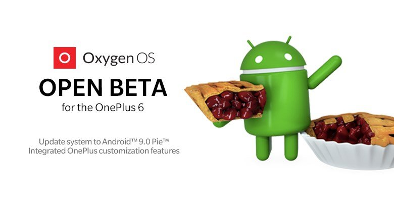 OnePlus 6 Android Pie Update Available In Open Beta