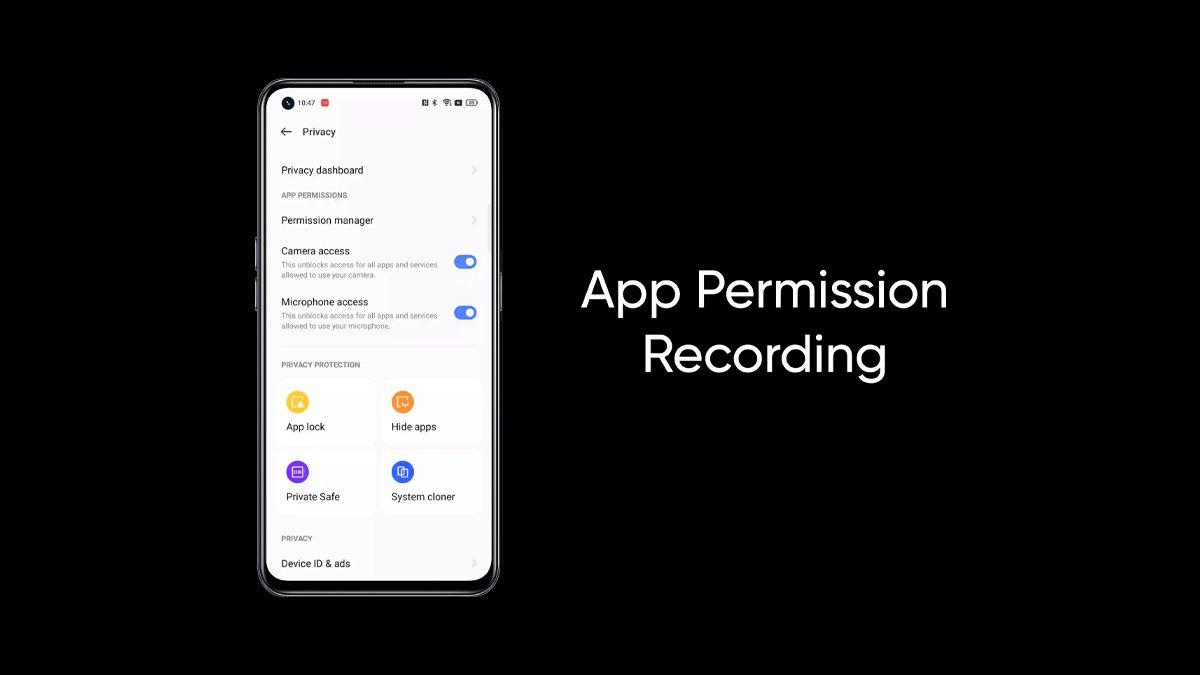 Realme UI 3.0 App Permission Recording