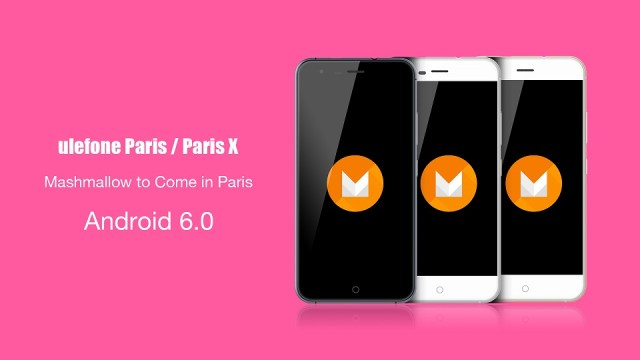yyy Ulefone Paris primeste in curand update la Android 6.0 Marshmallow