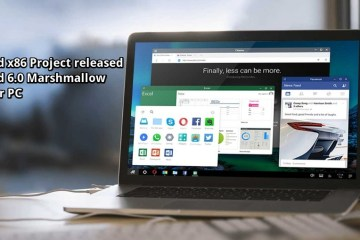 Android x86 Project lets you Run Android 6.0 Marshmallow on your PC