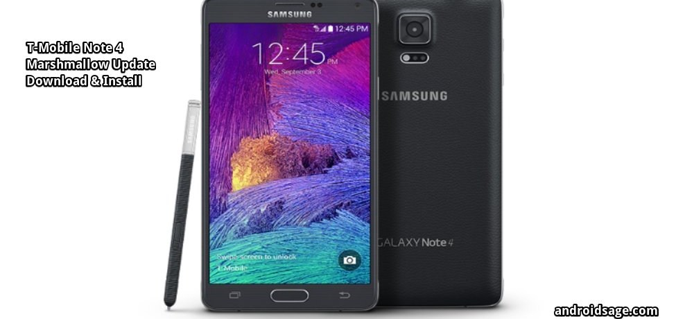 How to Update T-Mobile Note 4 with N910TUVU2EPE3 Android 6.0.1 Marshmallow