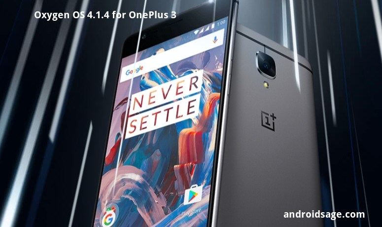 Download and install Oxygen OS 4.1.4 for OnePlus 3-3T OTA update and Full ROM zips