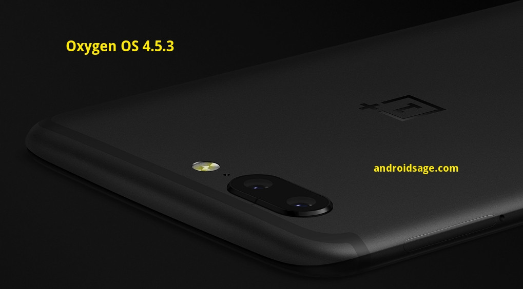 download and install OnePlus 5 official Oxygen OS 4.5.3 Hotfix OTA update listed