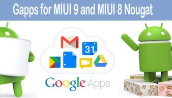 Download latest Google Apps – gapps for Android 7 1/7 0 Nougat