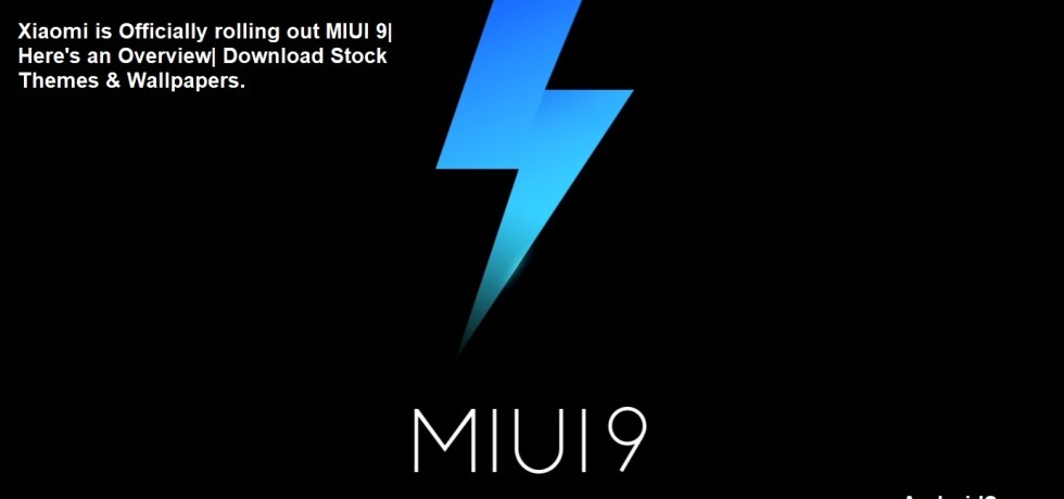 Lightning fast MIUI 9