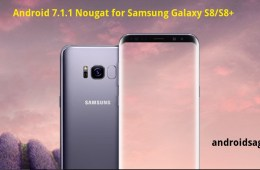 Samsung Galaxy S8 and S8+ Android 7.1 Nougat