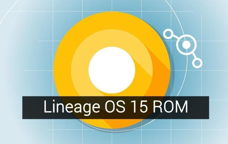 Download Lineage OS 15 ROM Gapps for Oreo and root Android 8.0 Oreo